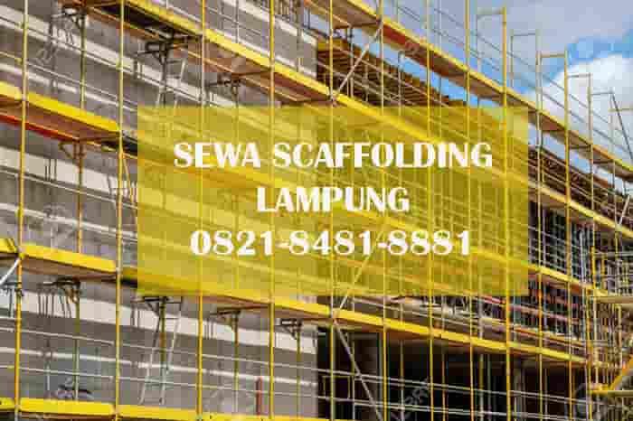 harga sewa scaffolding steger lampung